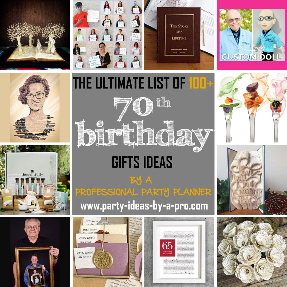100 70th Birthday Gifts By A Professional Party Planner
