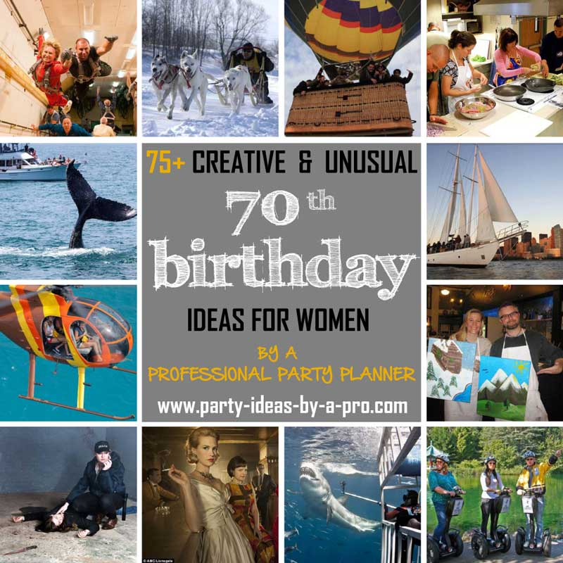 So Check Out Some Of The More Creative And Unusual Group Activties Experiences Below That Lend Themselves To 70th Birthday Celebrations For Women