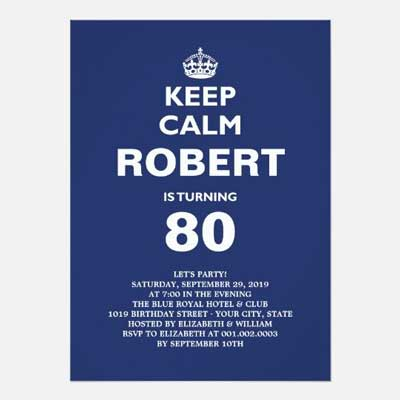 Custom Keep Calm 80th birthday party invitations