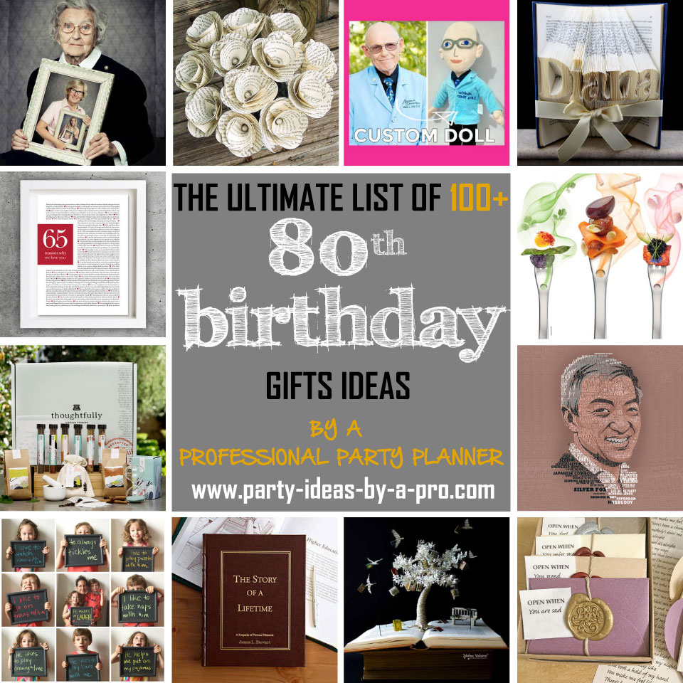 100 80th Birthday Gifts By A Professional Party Planner