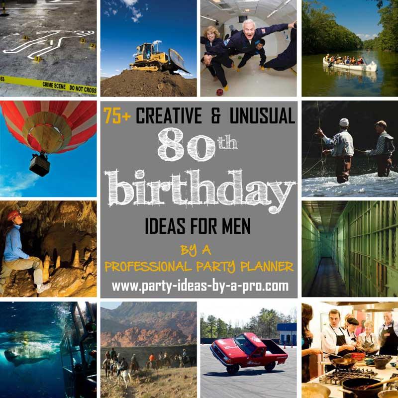 80th birthday ideas for men