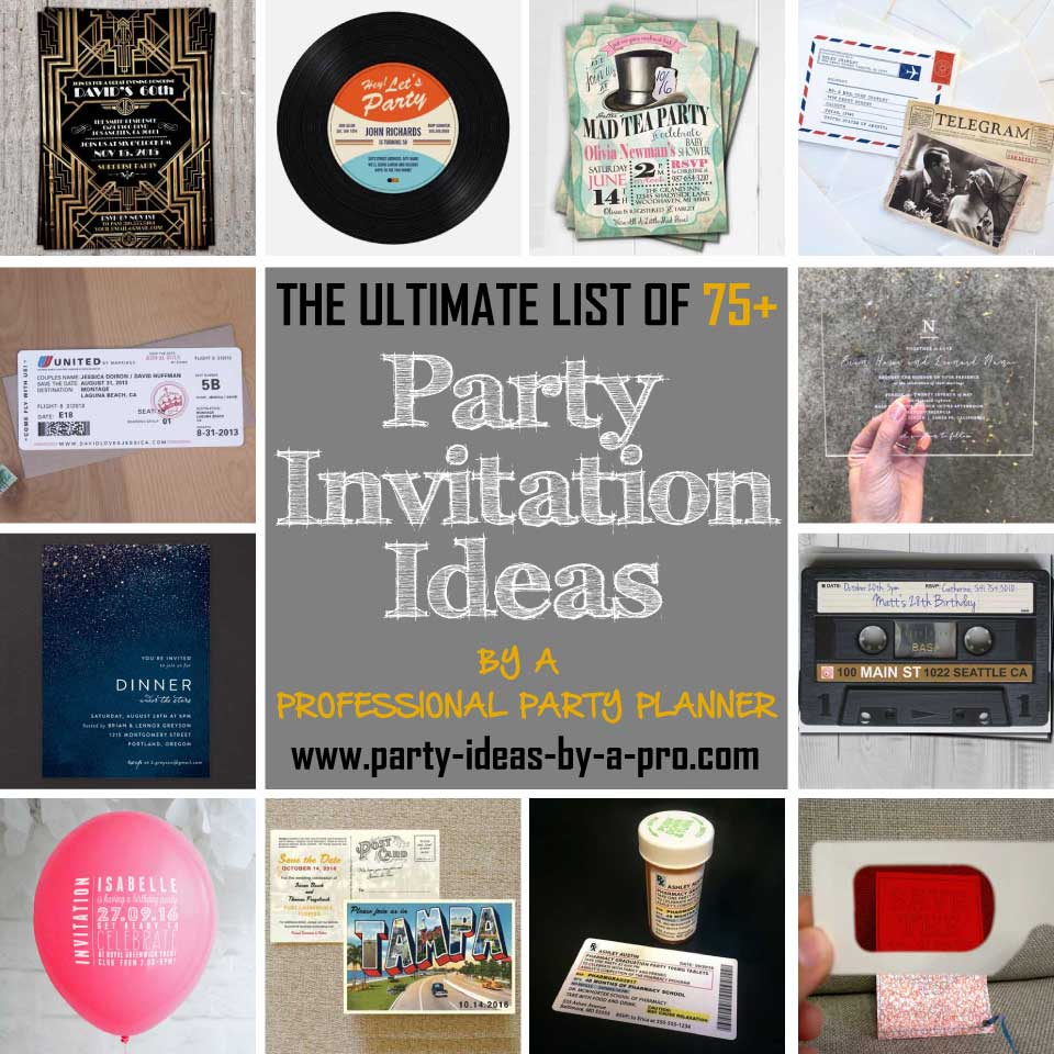 100 party invitation ideas by a professional party planner