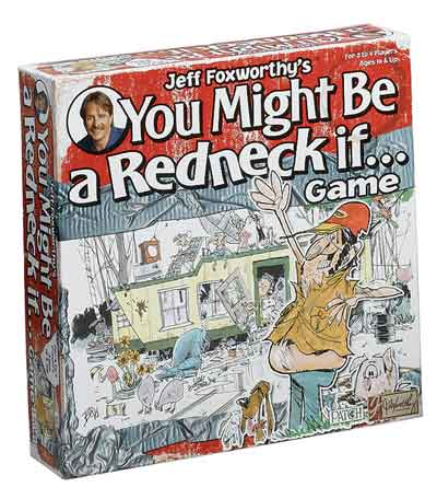 redneck party games jeff foxworthy's you might be a redneck if