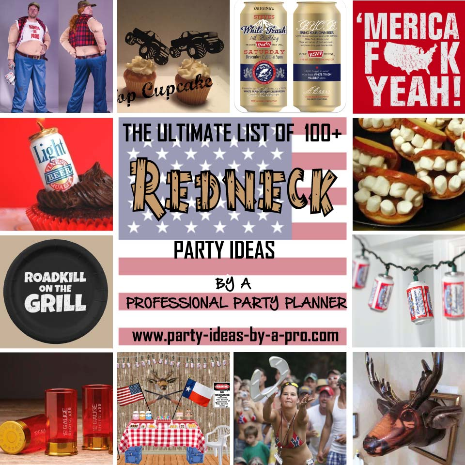 Ultimate List: 100+ Redneck Party Ideas—by a Professional Party Planner